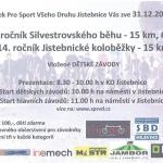 Silvestrák – XXXIV.ročník SILVESTROVSKÉHO BĚHU na 15 km a 6 km  a XIV.ročník JISTEBNICKÉ KOLOBĚŽKY na 15 km